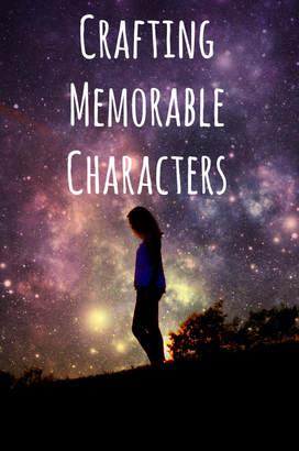 Crafting Memorable Characters